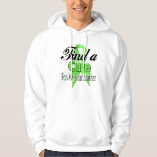 Find a Cure For My Grandfather - Lymphoma Sweatshirt
