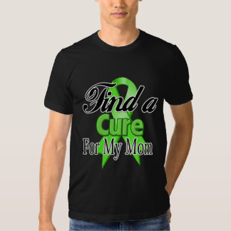 Find a Cure For My Mom - Lymphoma T-shirt