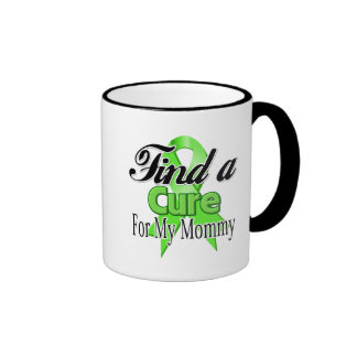 Find a Cure For My Mommy - Lymphoma Coffee Mugs