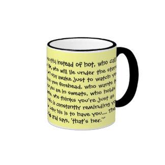 """Find a guy who calls you beautiful..."" - Mug"