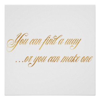 Find A Way Make One Quote Faux Gold Foil Quotes Poster