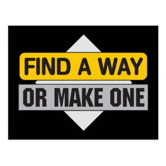 Find a Way or Make One Postcard