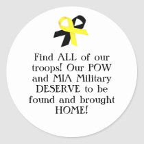 Find ALL of our troops! Our POW and MIA Military.. Classic Round Sticker