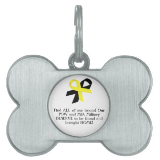 Find ALL of our troops! Our POW and MIA Military.. Pet Tags