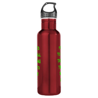 Find All the Wrong things To make it right 24oz Water Bottle