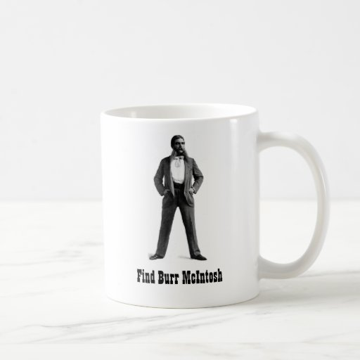 Find Burr McIntosh Coffee Mugs