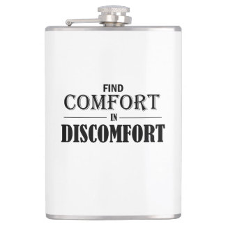 Find Comfort In Discomfort Hip Flask