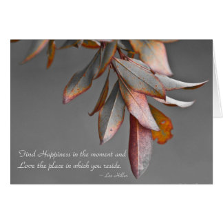 Find Happiness in the moment... Greeting Card