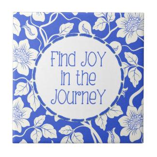 Find JOY in the Journey! Ceramic Tile