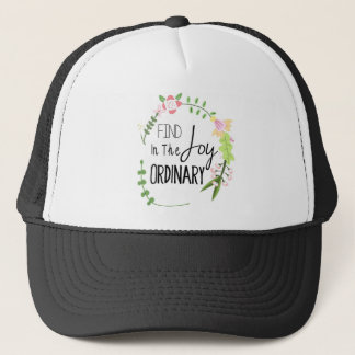 Find Joy In The Ordinary - Floral Wreath Trucker Hat