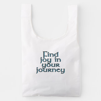 Find joy in your journey reusable bag