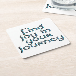 Find joy in your journey square paper coaster