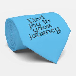 Find joy in your journey tie