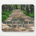 Find Our Way Mouse Pad