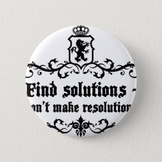 Find Solutions Donn't make Resolutions Button