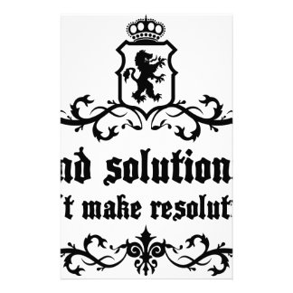Find Solutions Donn't make Resolutions Stationery