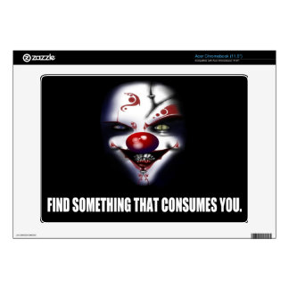 Find Something That Consumes You - Evil Clown Decal For Acer Chromebook