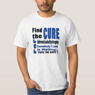 Find the Cure for Adrenoleukodystrophy T-Shirt