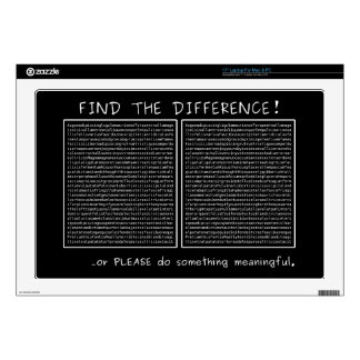"""Find the difference! or do something meaningful 17"""" laptop skins"""