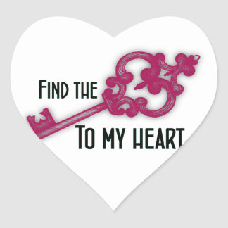 Find the Key to My Heart Heart Sticker