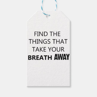 find the things that take your breat away gift tags