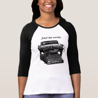 Find the Words (shirts for writers) T-Shirt