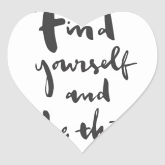 Find what you want and be that heart sticker