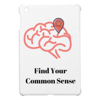 Find your common sense iPad mini cover