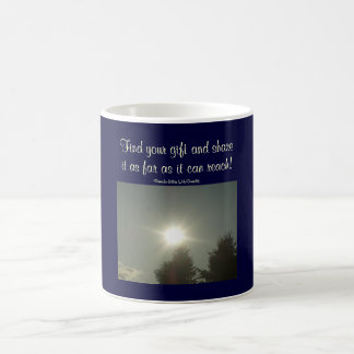 Find your gift and share it...Saying Mug