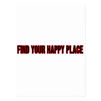 Find Your Happy Place Postcard
