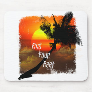Find Your Reef Mouse Pad