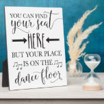 "Find Your Seat Here Wedding Sign Plaque 8x10<br><div class=""desc"">Fun find your seat sign for no seat assignment receptions!</div>"