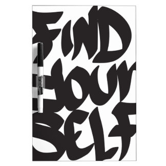 find your self dry erase board