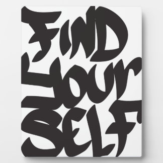 find your self plaque