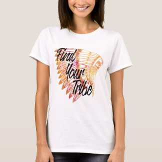 FIND YOUR TRIBE FIERY HEADRESS T-Shirt
