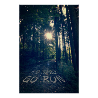 Find Yourself Go Run Inspirational Runners Quote 6 Poster