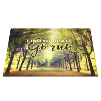 Find Yourself Go Run Runners Quote Fontainebleau Canvas Print