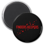 Finders Keepers 2 Inch Round Magnet