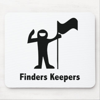 Finders Keepers Mouse Pads