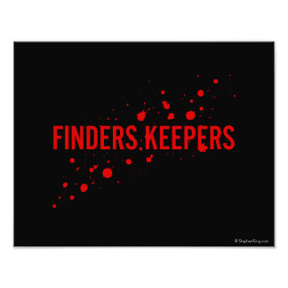 Finders Keepers Photo Print