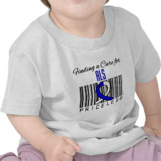 Finding a Cure For ALS PRICELESS T Shirts