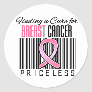 Finding a Cure For Breast Cancer PRICELESS Round Stickers