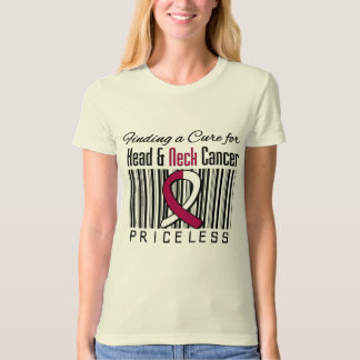 Finding a Cure For Head and Neck Cancer PRICELESS T-Shirt