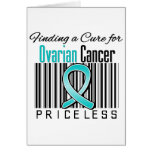 Finding a Cure For Ovarian Cancer PRICELESS Greeting Card