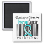 Finding a Cure For Ovarian Cancer PRICELESS Magnets