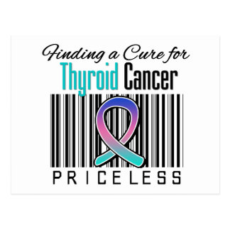 Finding a Cure For Thyroid Cancer PRICELESS Postcard