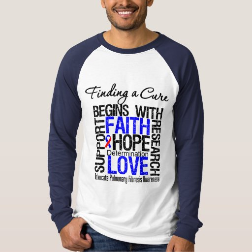 Finding a Cure  Pulmonary Fibrosis T Shirt