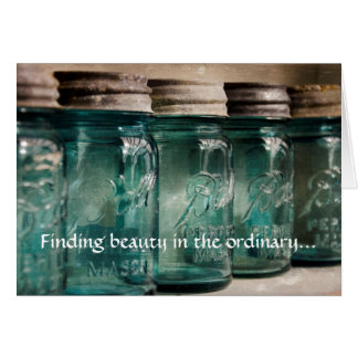 Finding beauty in the ordinary - Romantic Card