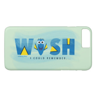 Finding Dory| I Wish I Could Remember 2 iPhone 7 Plus Case