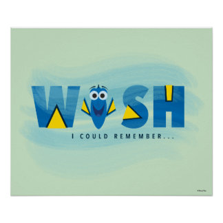 Finding Dory  I Wish I Could Remember 2 Poster